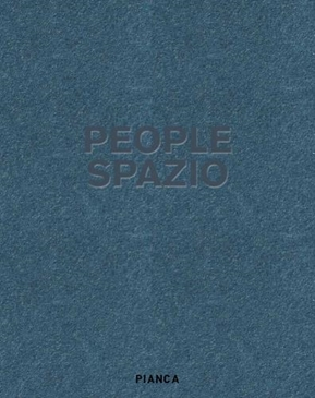 Фабрика Pianca. Каталог People Spazio Catalogo PIANCA.