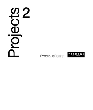Фабрика Terzani. Каталог PreciousDesign Projects 2.